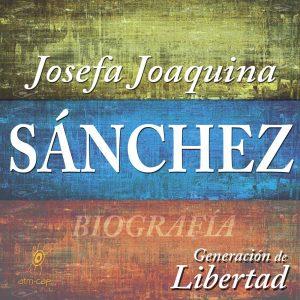 Josefa Joaquina Sánchez - Biografía y Podcast